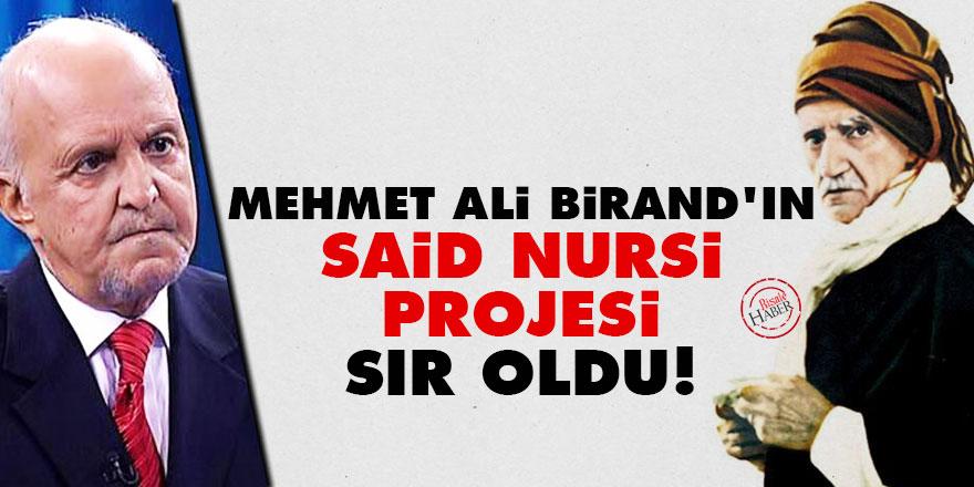 Mehmet Ali Birand'ın Said Nursi projesi sır oldu!