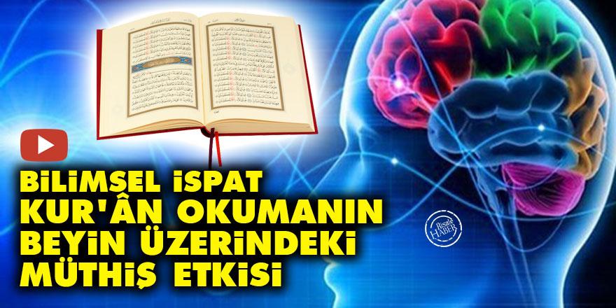 Bilimsel ispat: Kur'ân okumanın beyin üzerindeki müthiş etkisi
