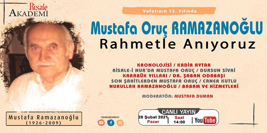 Mustafa Oruç Ramazanoğlu ağabeyi anma programı