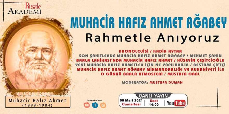 Muhacir Hafız Ahmet Ağabeyi anma programı
