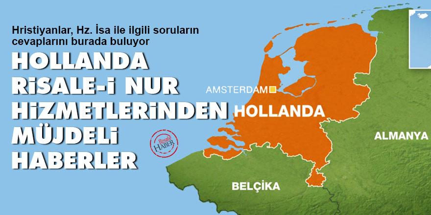 Hollanda Risale-i Nur hizmetlerinden müjdeli haberler