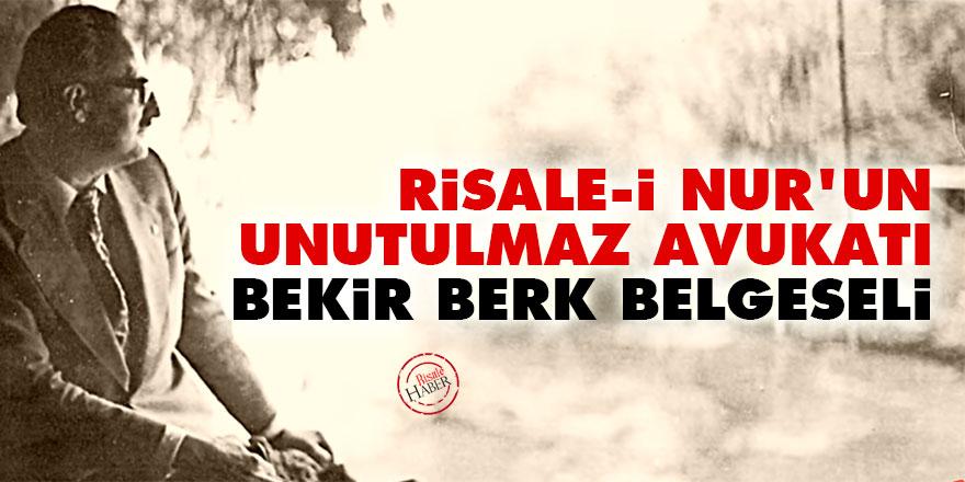 Risale-i Nur'un Unutulmaz Avukatı Bekir Berk belgeseli
