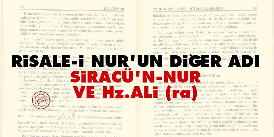 Risale-i Nur'un bir adı olan Siracü'n-Nur ve Hz. Ali (ra)