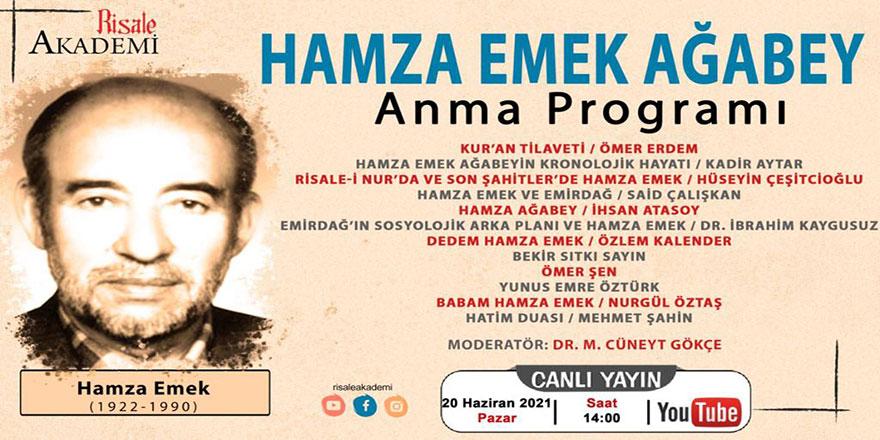 Hamza Emek ağabey anma programı