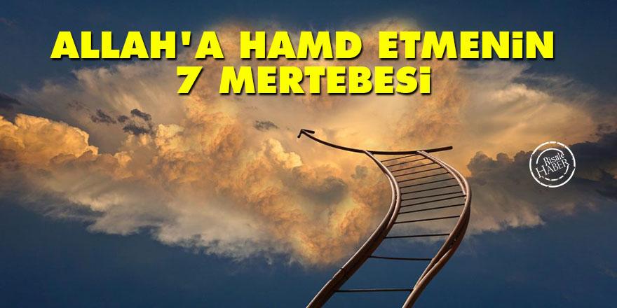 Allah'a hamd etmenin 7 mertebesi