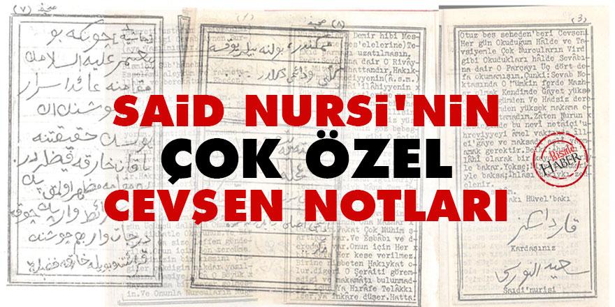 Said Nursi'nin çok özel Cevşen notları