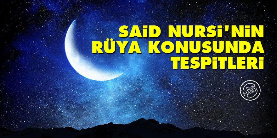 Said Nursi'nin Rüya Konusunda Tespitleri