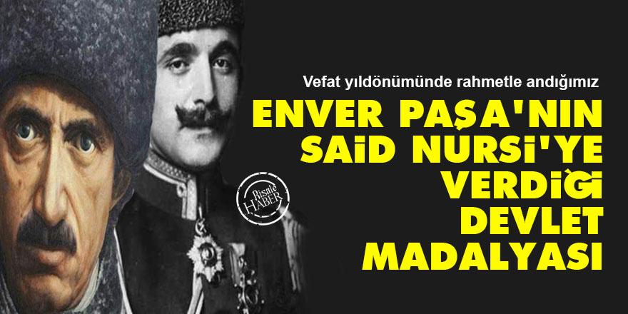 Enver Paşa'nın, Said Nursi'ye verdiği devlet madalyası