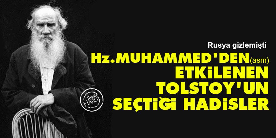 Tolstoy'un Hz. Muhammed'den (asm) seçtiği hadisler