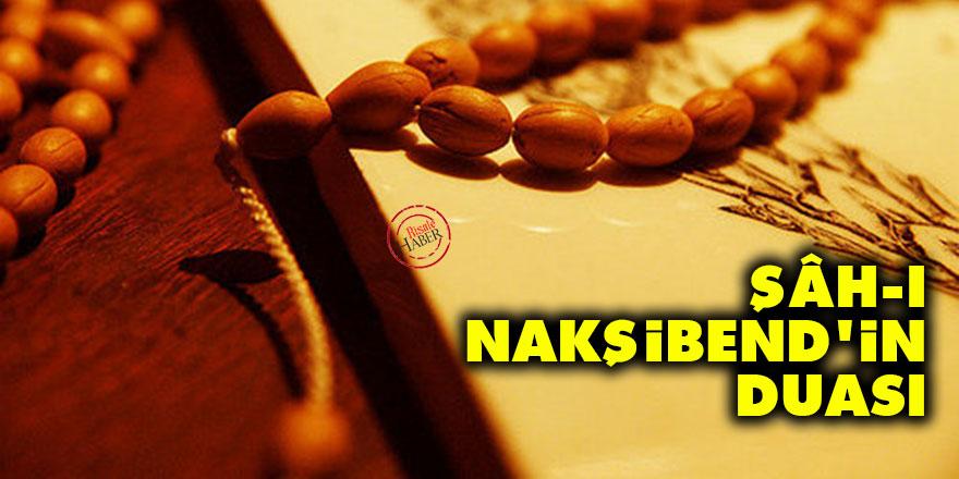 Şâh-ı Nakşibend'in (Bahaeddin Nakşibend) duası