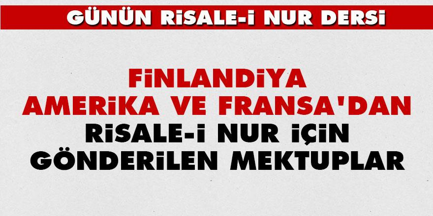 Finlandiya, Amerika ve Fransa'dan Risale-i Nur için gönderilen mektuplar