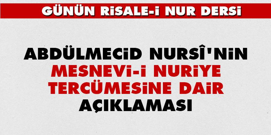 Abdülmecid Nursî'nin Mesnevi-i Nuriye tercümesine dair açıklaması