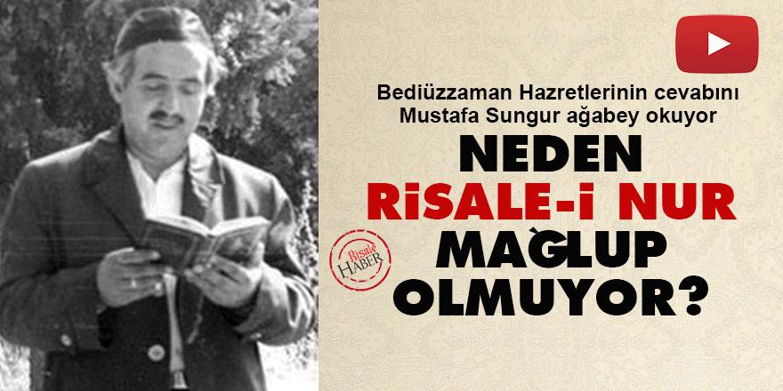 Neden Risale-i Nur mağlup olmuyor? - Said Nursi yazdı Mustafa Sungur okudu