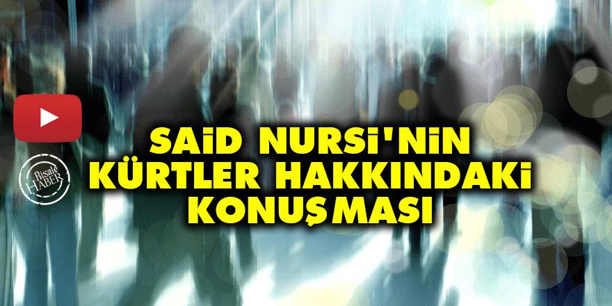 Said Nursi'nin Kürtler hakkındaki konuşması