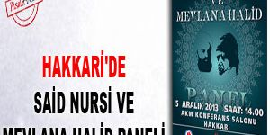 Hakkaride Said Nursi ve Mevlana Halid Paneli