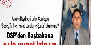 DSP'den Başbakana Said Nursi itirazı