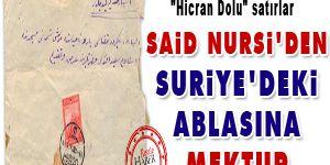 Said Nursi'den Suriye'deki ablasına mektup