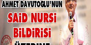 Ahmet Davutoğlu'nun Said Nursi bildirisi üzerine