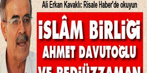 İslâm Birliği, Ahmet Davutoğlu ve Bediüzzaman