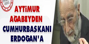 Aytimur ağabeyden Erdoğana tebrik mesajı