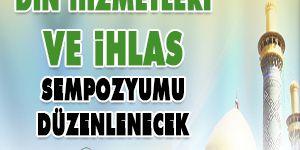 Din Hizmetleri ve İhlas Sempozyumu düzenlenecek
