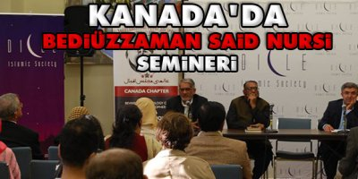 Kanadada Bediüzzaman Said Nursi semineri