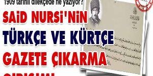 Said Nursinin Türkçe ve Kürtçe gazete girişimi