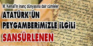 Atatürkün Peygamberimizle ilgili sansürlenen mektubu