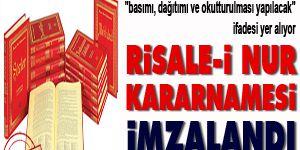 Risale-i Nur kararnamesi imzalandı