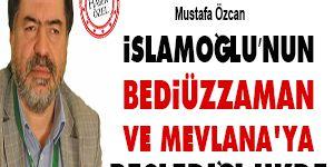 İslamoğlu'nun Bediüzzaman ve Mevlanaya beslediği ukde