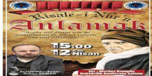 'Risale-i Nur'u Anlamak' konferansı