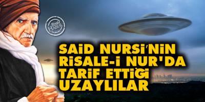 Said Nursi'nin, Risale-i Nur'da tarif ettiği uzaylılar