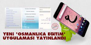 Yeni 'Osmanlıca Eğitim' uygulaması yayınlandı