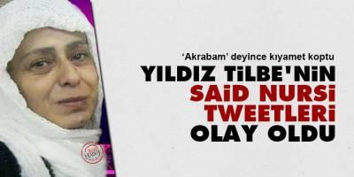 Yıldız Tilbe'nin Said Nursi tweetleri olay oldu