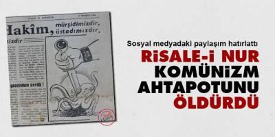 Risale-i Nur, Komünizm ahtapotunu öldürdü