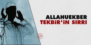 Allahuekber: Tekbir'in sırrı