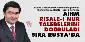 AİHM Risale-i Nur talebelerini doğruladı, sıra Rusya'da
