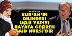 Yusuf Kaplan: Kur'an'ın dilindeki üçlü yapıyı hayata geçiren Said Nursi'dir