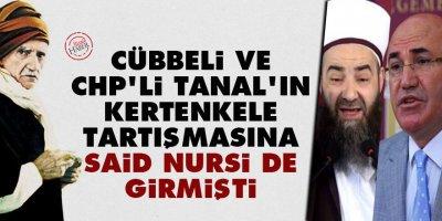 Cübbeli ve CHP'li Tanal'ın kertenkele tartışmasına Said Nursi de girmişti