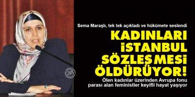 Sema Maraşlı: Kadınları İstanbul Sözleşmesi öldürüyor!