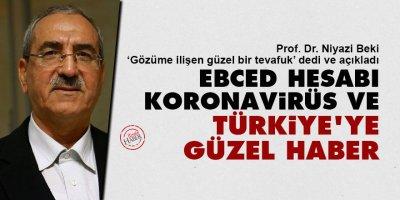 Ebced hesabı, koronavirüs ve Türkiye'ye güzel haber