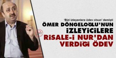 Ömer Döngeloğlu'nun izleyicilere Risale-i Nur'dan verdiği ödev