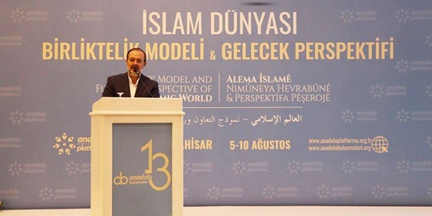 Hepimiz İslam'ın çocuğu olmalıyız